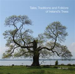 Crann Publication – Tales, Traditions & Folklore of Ireland`s Trees